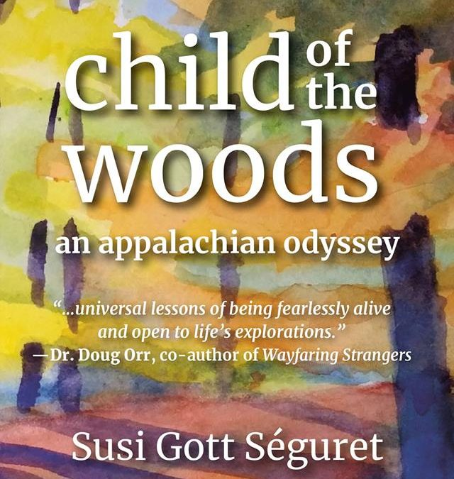 Child of the Woods- A Presentation of New Work by Susi Seguret