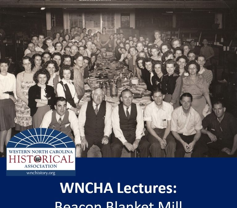 WNCHA Lectures: Beacon Blanket Mill