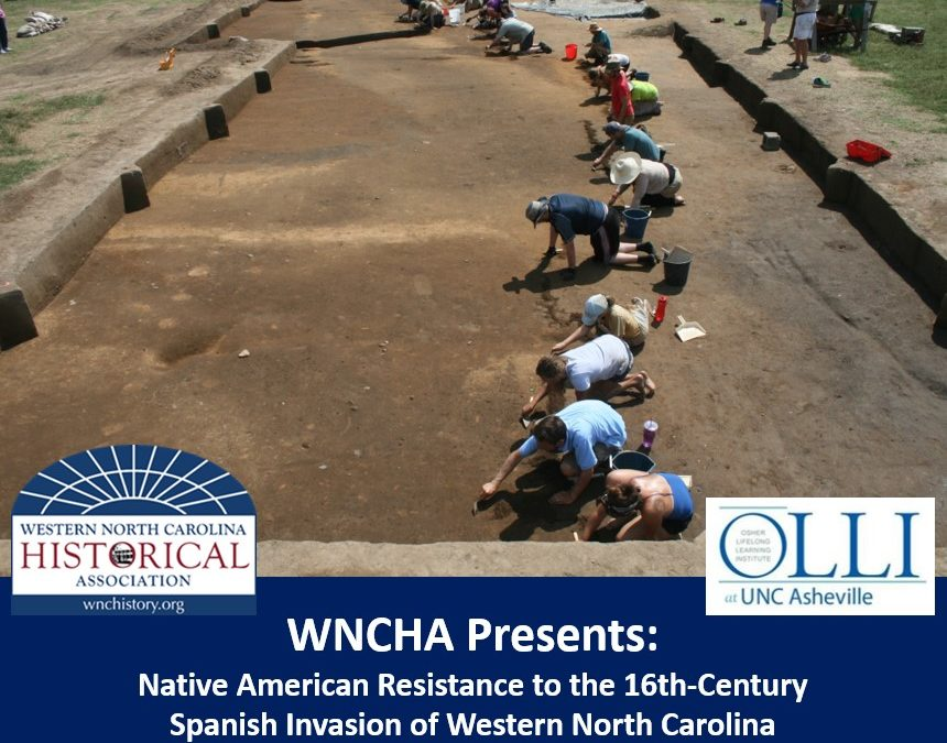 WNCHA Presents: Dr. David Moore on Native American Resistance to the16th-Century Spanish Invasion of Western North Carolina