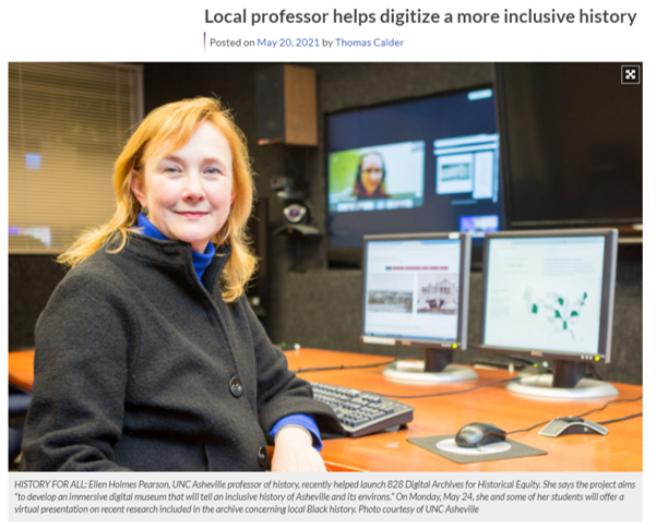 Photograph of professor Ellen Pearson in front of multiple computer screens with a caption about her work with creating more inclusive digital archives in Asheville