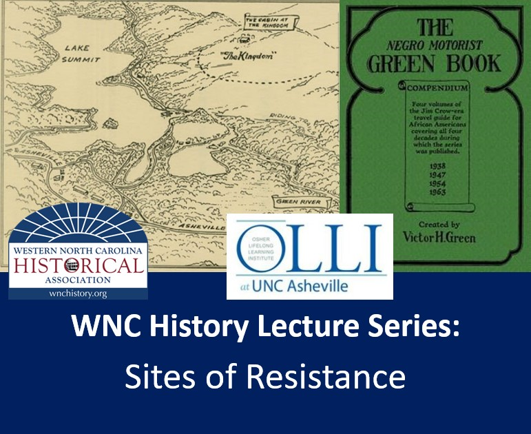 WNC History Lecture Series: Sites of Resistance