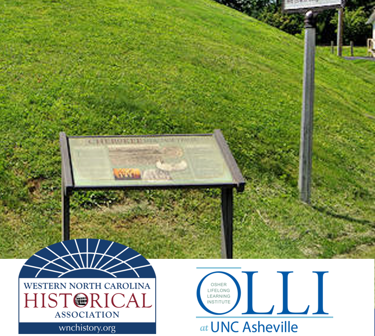 WNC History Lecture Series: Cherokee Mound and Village Sites